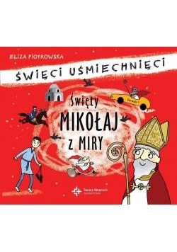 Święci uśmiechnięci - św. Mikołaj z Miry audiobook