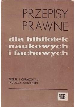 Przepisy prawne dla bibliotek naukowych i fachowych