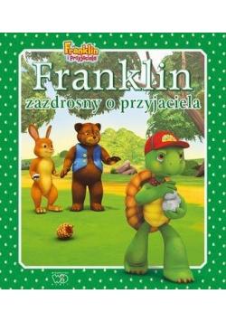 Franklin zazdrosny o przyjaciela