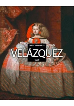 Wielcy malarze T.9 Velazquez