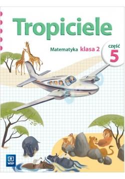 Tropiciele SP 2 Matematyka cz.5 WSiP