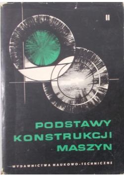 Podstawy Konstrukcji Maszyn ,Tom II