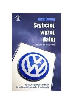 Szybciej, wyżej, dalej.Skandale Volkswagena.