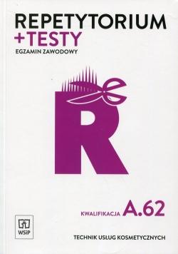 Repetytorium + testy Egzamin zawodowy Technik usług kosmetycznych Kwalifikacja A.62