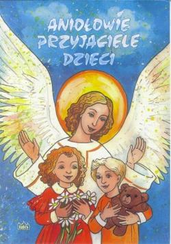 Aniołowie przyjaciele dzieci