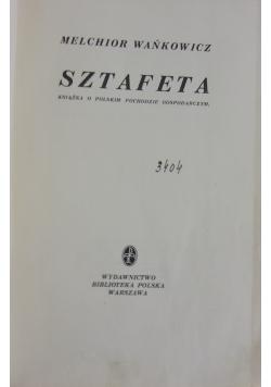 Sztafeta, 1939 r.
