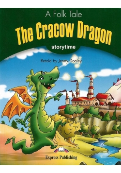Storytime 3 The Cracow Dragon - Pupils Book
