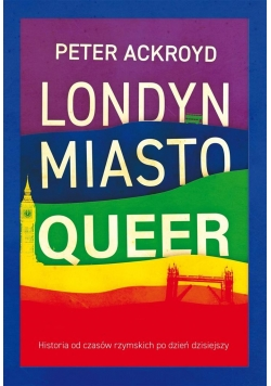 Londyn. Miasto queer