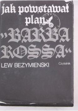 Jak powstał plan Barbarossa