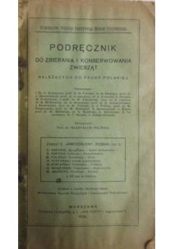 Podręcznik do zbierania i konserwowania zwierząt należących do fauny polskiej, 1926 r.