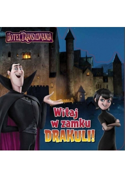 Hotel Transylwania. Witaj w zamku Draculi