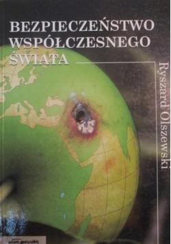Bezpieczeństwo współczesnego świata