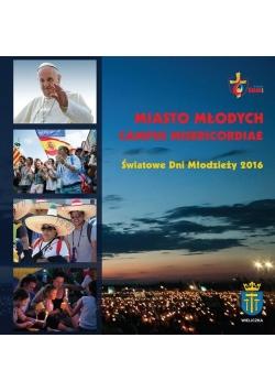 Miasto Młodych Campus Misericordiae-ŚDM 2016 + DVD