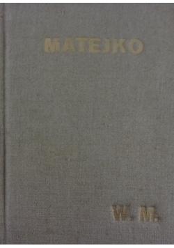 Matejko. Osobowość artysty, twórczość, forma i styl, 1939 r.