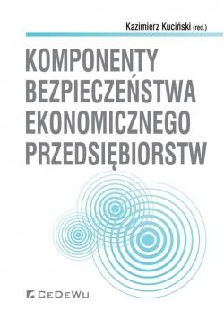 Komponenty bezpieczeństwa ekonomicznego przedsiębiorstw