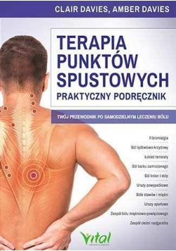Terapia punktów spustowych. Praktyczny podręcznik