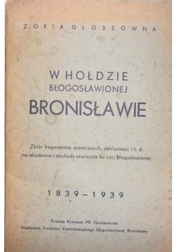 W hołdzie błogosławionej Bronisławie, 1939 r.