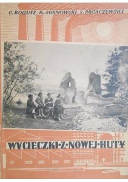 Wycieczki z Nowej Huty