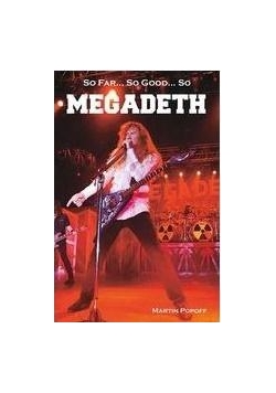 So Far, So Good So Megadeth. Historia zespołu