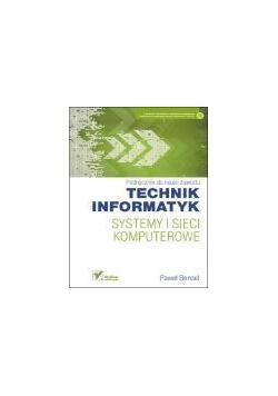 Systemy i sieci komputerowe. Podręcznik Helion