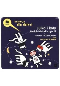 Julka i koty. Kocich historii cz.2 audiobook