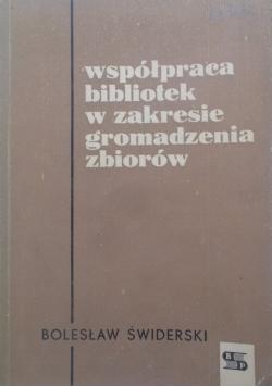 Współpraca bibliotek w zakresie gromadzenia zbiorów