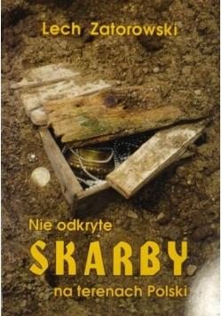 Nie odkryte skarby na terenach Polski