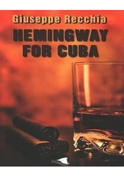 Hemingway for cuba, nowa