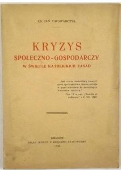 Kryzys społeczno-gospodarczy w świetle katolickich zasad, 1932 r.