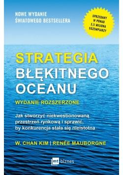 Strategia błękitnego oceanu. Wydanie rozszerzone