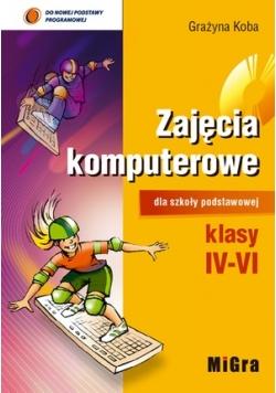 Zajęcia komputerowe dla szkoły podstawowej klasy IV-VI + płyta  CD