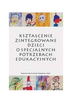 Kształcenie zintegrowane dzieci o specjalnych potrzebach edukacyjnych
