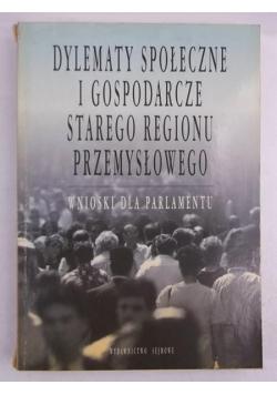 Dylematy społeczne i gospodarcze starego regionu przemysłowego
