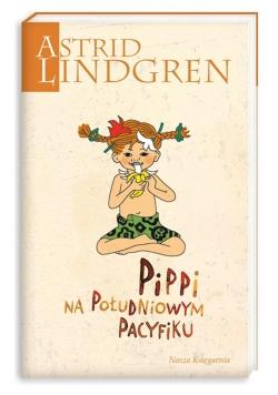 Astrid Lindgren. Pippi na Południowym Pacyfiku