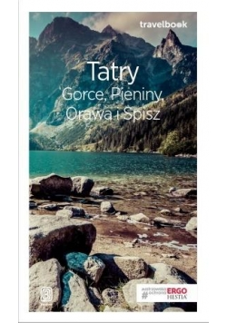 Travelbook - Tatry, Gorce, Pieniny, Orawa...w.2018