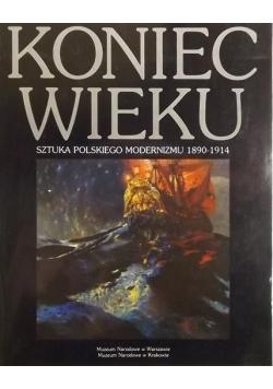 Koniec wieku: sztuka polskiego modernizmu 1890-1914