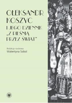 Ołeksandr Koszyc i jego dziennik