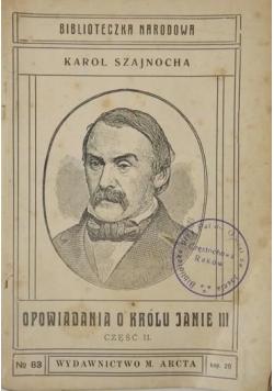 Opowiadania o królu Janie III, Część II, 1916