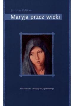 Maryja przez wieki