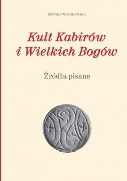 Kult Kabirów i Wielkich Bogów. Źródła pisane