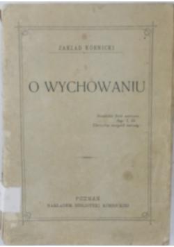 O wychowaniu, 1907 r.