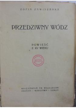 Przedziwny wódz, 1948r.