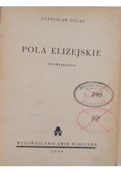 Pola elizejskie, 1949r.