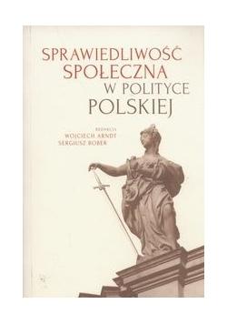 Sprawiedliwość społeczna w polityce polskiej