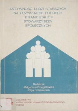 Aktywność ludzi starszych na przykładzie polskich i francuskich stowarzyszeń społecznych
