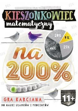 Kieszonkowiec matematyczny. Na 200% (11+)