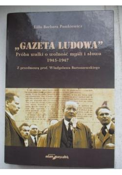 """""""Gazeta ludowa"""". Próba walki o wolność myśli i słowa 1945-1947"""