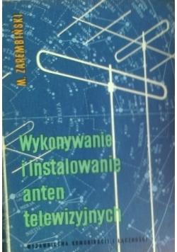 Wykonywanie i instalowanie anten telewizyjnych