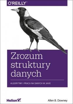 Zrozum struktury danych Algorytmy i praca na danych w Javie