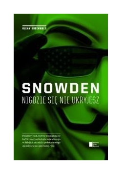 Snowden nigdzie sie nie ukryjesz